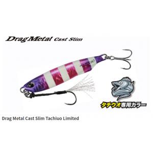 DRAG METAL CAST SLIM TACHIUO Limited